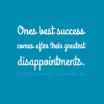 Success After Disappointment