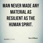 The Human Spirit is Resilient